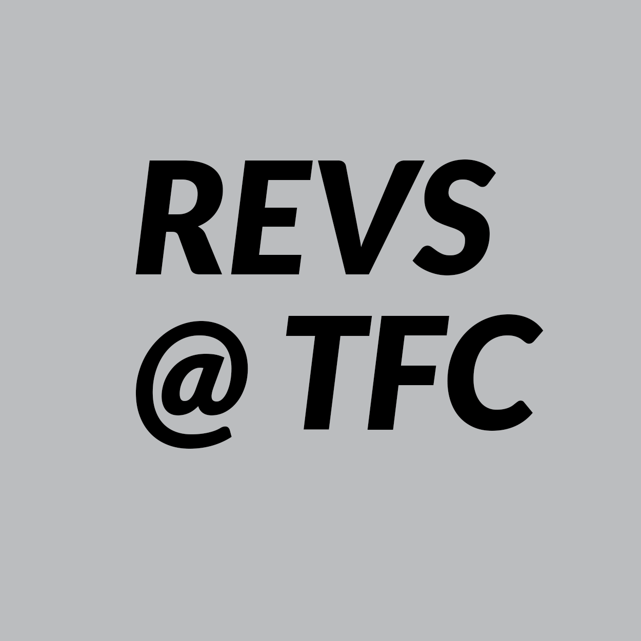 Revs at TFC
